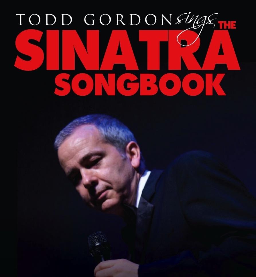 Todd Gordon sings The Sinatra Songbook 2012